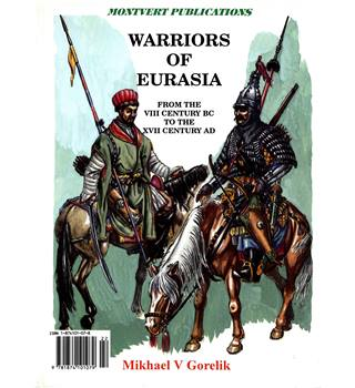 Warriors of Eurasia - From the VIII Century BC to the XVII Century AD