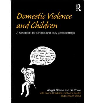 Domestic Violence and Children - A Handbook for Schools and Early Years Settings