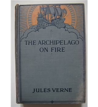 The Archipelago on Fire - Jules Verne