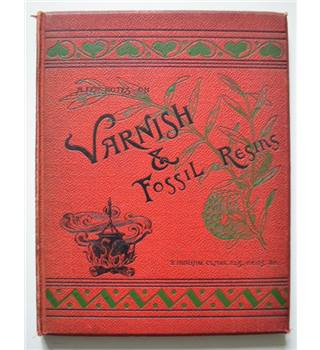 A Few Notes on Varnishes and Fossil Resins