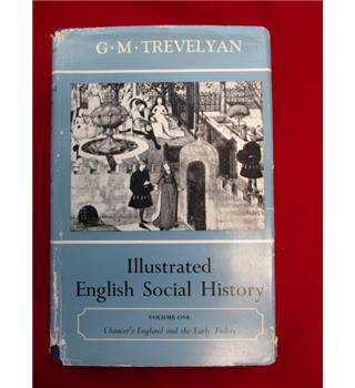 Illustrated English Social History volume 1