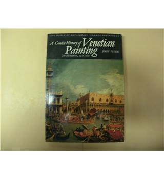 A Concise History of Venetian Painting