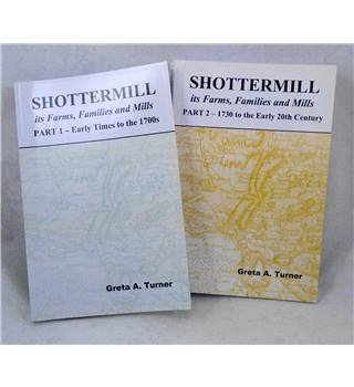 Shottermill - Its Farms, Families and Mills 2 Vols