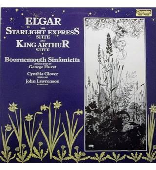 Elgar: The Starlight Express Suite/King Arthur Suite - Hurst, George; Bournemouth Sinfonietta - CBR 1001