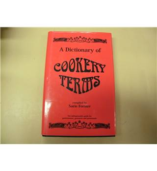 A dictionary of cookery terms