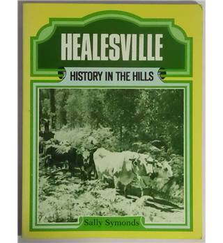Healesville - History In The Hills