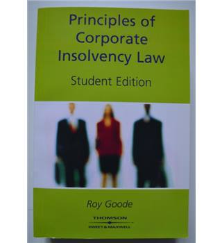 Principles of Corporate Insolvency Law - Student Edition