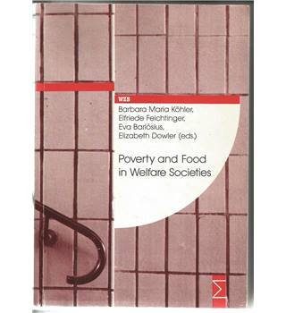 Poverty and Food in Welfare Societies
