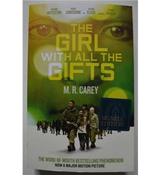 The Girl with All The Gifts - M.R. Carey - Signed paperback