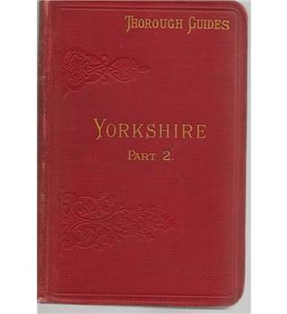 Thorough Guides - Yorkshire Part 2