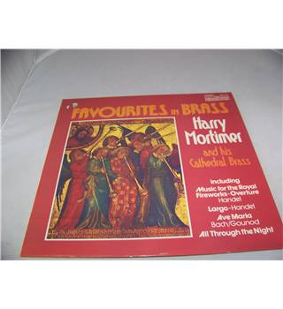 favourites in brass harry mortimer and his cathedral brass - 2870 447
