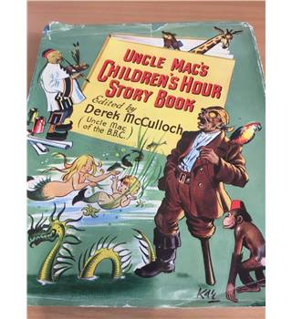 Uncle Mac's Children's Hour Story Book