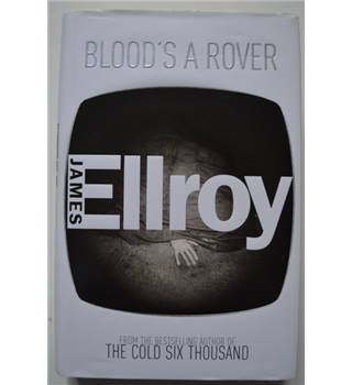 Blood's a Rover - James Ellroy - Signed 1st UK Edition