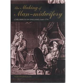 The Making of Man-midwifery