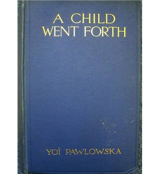 A Child Went Forth
