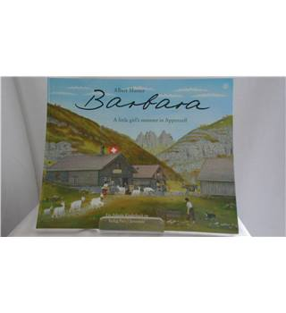 Barbara (a little girls summer in appenzell )