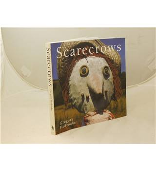Scarecrows by Gregory Holyoake publ Unicorn Press 2006