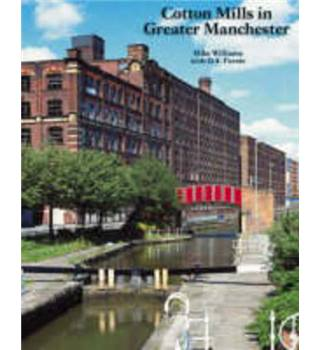Cotton Mills in Greater Manchester