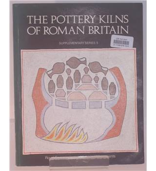 The Pottery Kilns of Roman Britain