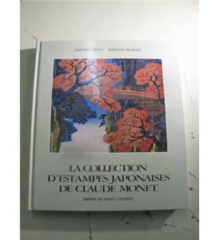 La Collerction d'estampes Japonaises de Claude Monet a Giverny