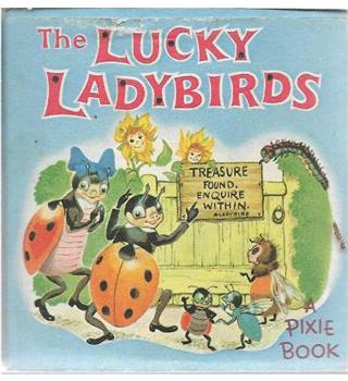 The Lucky Ladybirds A Pixie Book
