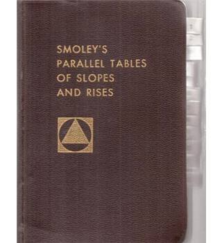 Smoley's Parallel Tables of Slopes and Rises