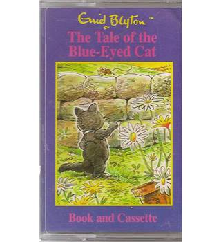 The Tale of the Blue-Eyed Cat     Enid Blyton   Audiocassette
