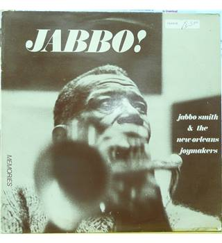 Jabbo! - Jabbo Smith & The New Orleans Joy Makers - ME 03