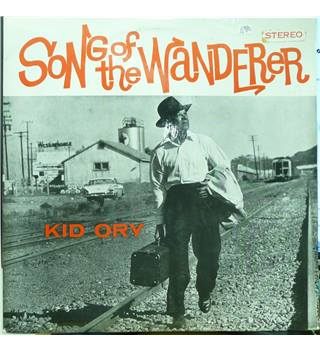 Song Of The Wanderer - Kid Ory - T 389