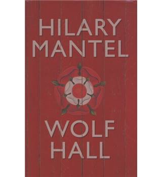 Wolf Hall -First Edition