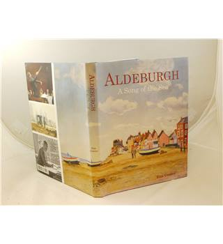 Aldeburgh a Song of the Sea by Tim Coates published 2013 Antique Collectors' Club profusely illustrated