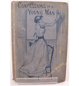 Confessions of a Young Man:  Moore, George