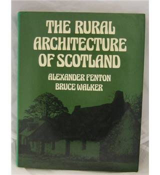 The rural architecture of Scotland