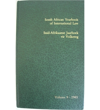 South African Yearbook of International Law  Suid-Afrikaanse Jaarboek vir Volkereg  Volume 9 1983