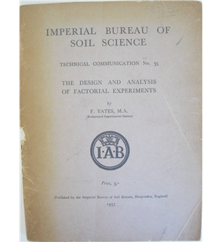 The design and analysis of factorial experiments - Bureau of Soil Science Technical Communication No.35