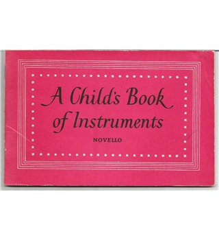 A Child's Book of Instruments