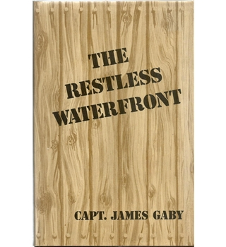 The Restless Waterfront