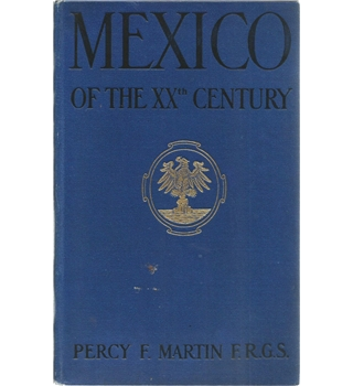 Mexico in the XXth Century Volume 2