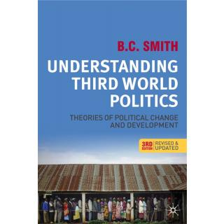 Understanding Third World Politics Theories of Political Change and Development