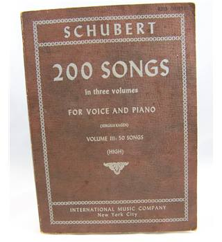 Schubert - 200 Songs for Voice and Piano. Volume III. High Voice.