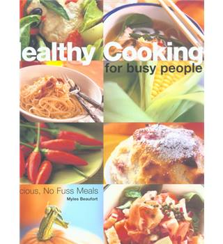 Healthy cooking for busy people