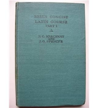Bell's Concise Latin Course Part I