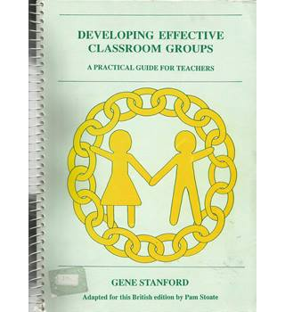 Developing effective classroom groups