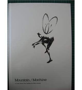Mountain / Machine : A book about The Fireflies