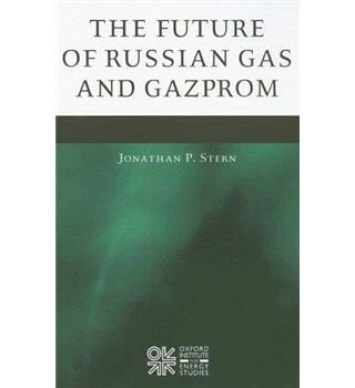 The Future of Russian Gas and Gazprom
