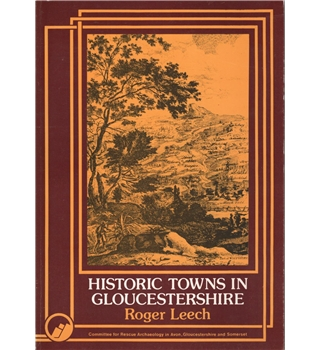 Historic Towns in Gloucestershire