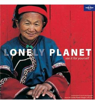 Lonely Planet - Inspirational Travel Photography from the Lonely Planet Images Collection - Paperback