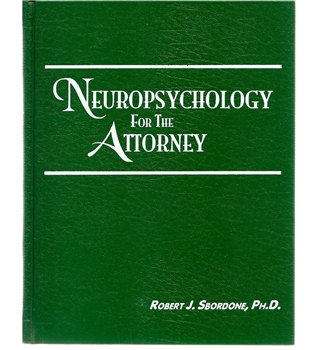 Neuropsychology for the Attorney