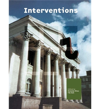Interventions - Advances in Art and Urban Futures - Volume 4
