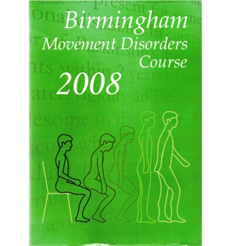 Birmingham Movement Disorders Course 2008